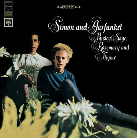 SIMON AND GARFUNKEL- Parsley, Sage, Rosemary And Thyme